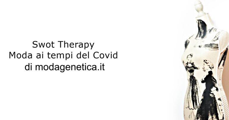 Swot Therapy – Moda ai tempi del Covid